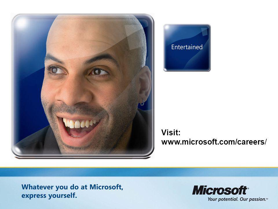 Visit: www.microsoft.com/careers/