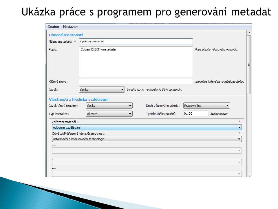 Ukázka práce s programem pro generování metadat