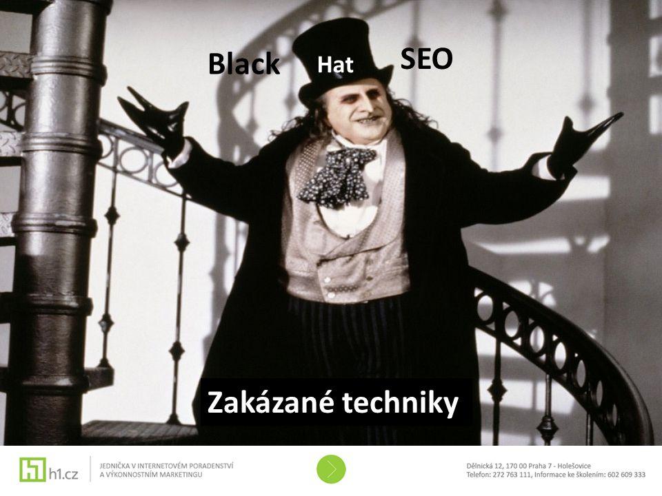Black hat SEO Black SEO Hat Zakázané techniky
