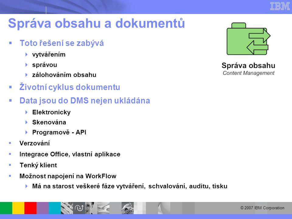 Správa obsahu a dokumentů  Toto řešení se zabývá  vytvářením  správou  zálohováním obsahu  Životní cyklus dokumentu  Data jsou do DMS nejen ukládána  Elektronicky  Skenována  Programově - API  Verzování  Integrace Office, vlastní aplikace  Tenký klient  Možnost napojení na WorkFlow  Má na starost veškeré fáze vytváření, schvalování, auditu, tisku