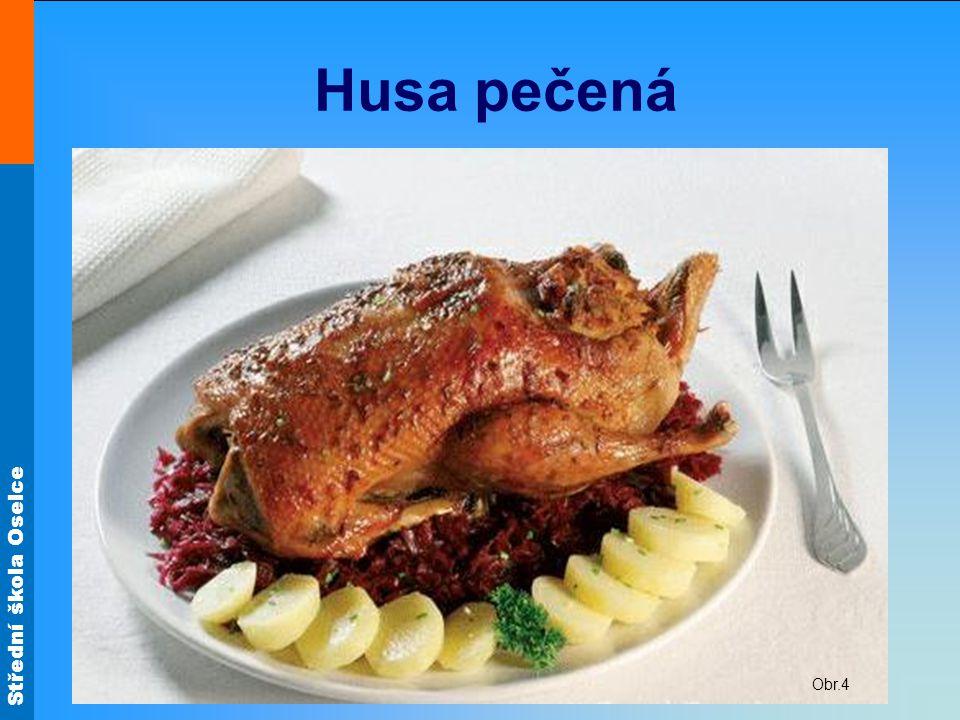 Střední škola Oselce Husa pečená Kuchyňsky upravenou husu osolíme, posypeme kmínem a dáme do pekáče prsy dolů. Mírně podlijeme a pečeme dozlatova. Běh