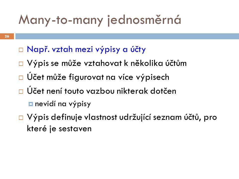 Many-to-many jednosměrná  Např.