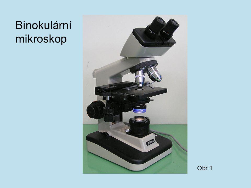 Obr.1 Binokulární mikroskop