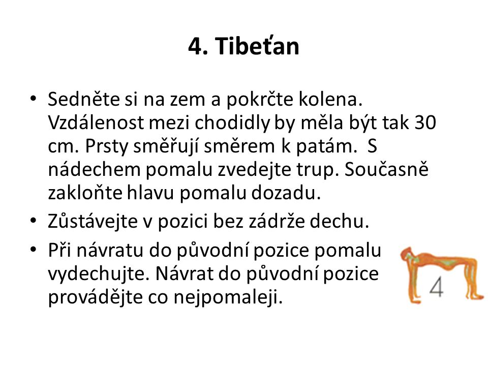 5.Tibeťan Výchozí pozicí je klik.