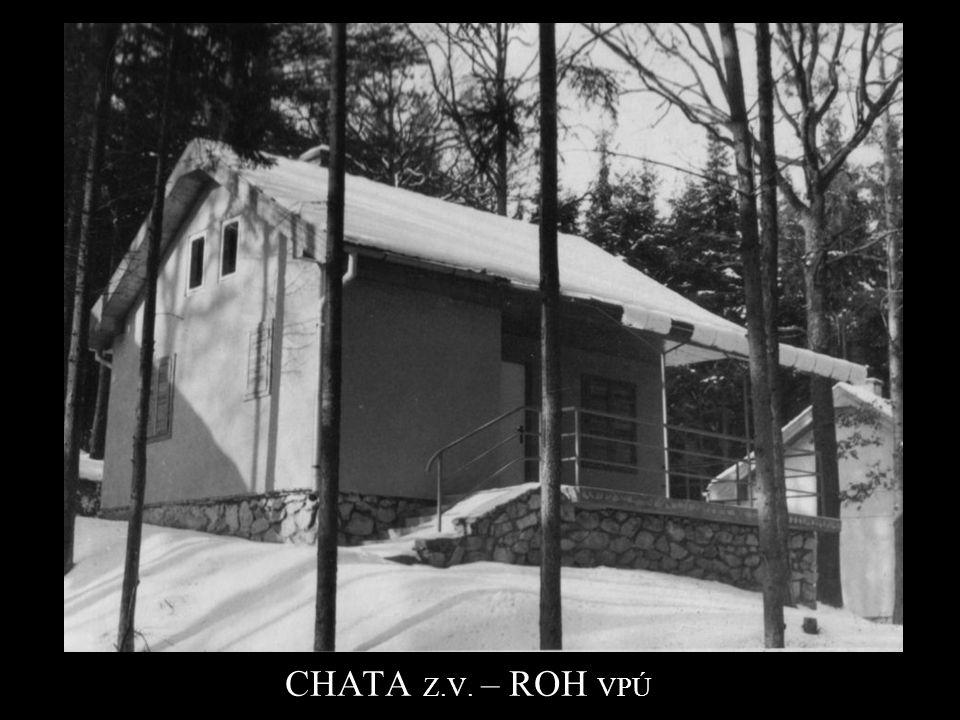 CHATA Z.V. – ROH VPÚ