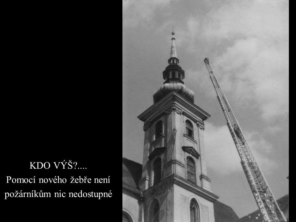 KDO VÝŠ?.... Pomocí nového žebře není požárníkům nic nedostupné