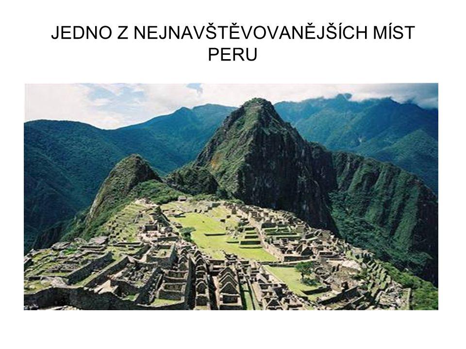 JEDNO Z NEJNAVŠTĚVOVANĚJŠÍCH MÍST PERU