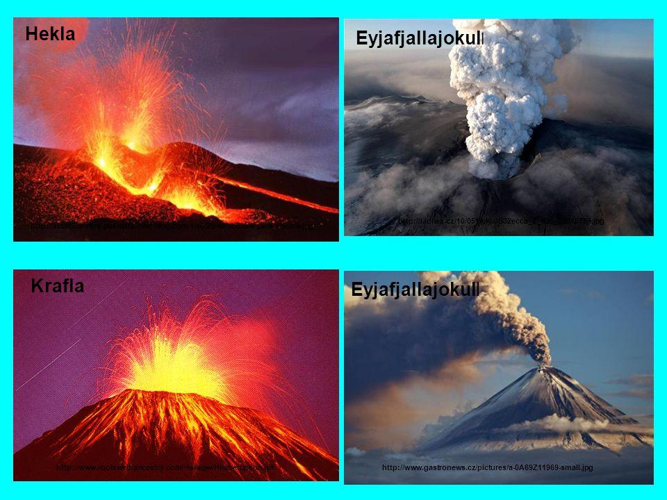 Hekla http://accel6.mettre-put-idata.over-blog.com/1/46/20/46/volcans-perso/Hekla.jpg Krafla http://i.idnes.cz/10/051/cl6/JB32ecca_Z_e25_23048757.jpg