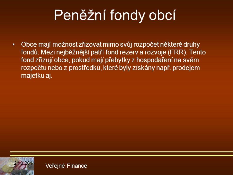 Peněžní fondy obcí Obce mají možnost zřizovat mimo svůj rozpočet některé druhy fondů. Mezi nejběžnější patří fond rezerv a rozvoje (FRR). Tento fond z