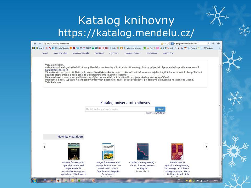 Katalog knihovny https://katalog.mendelu.cz/