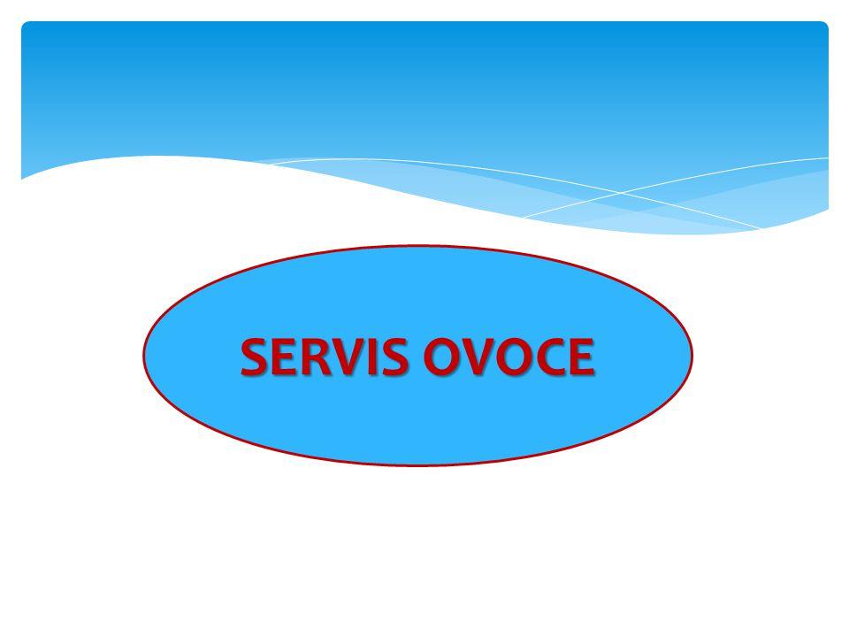 SERVIS OVOCE