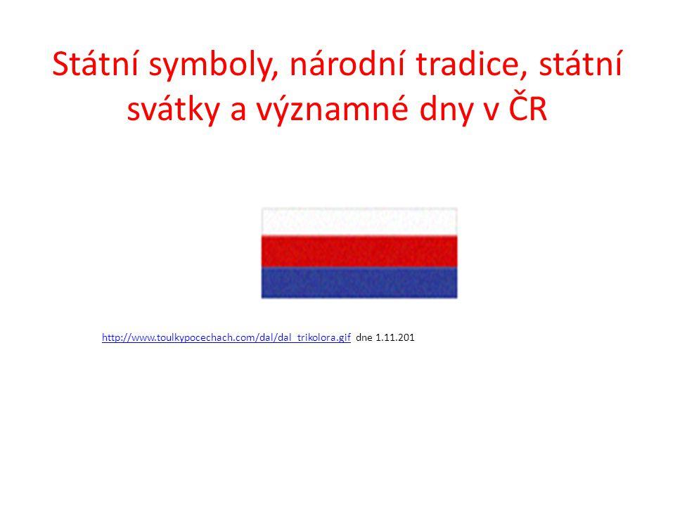Státní symboly, národní tradice, státní svátky a významné dny v ČR Vlajka České republiky je oficiálním státním symbolem reprezentujícím Českou republiku na domácí i mezinárodní scéně.