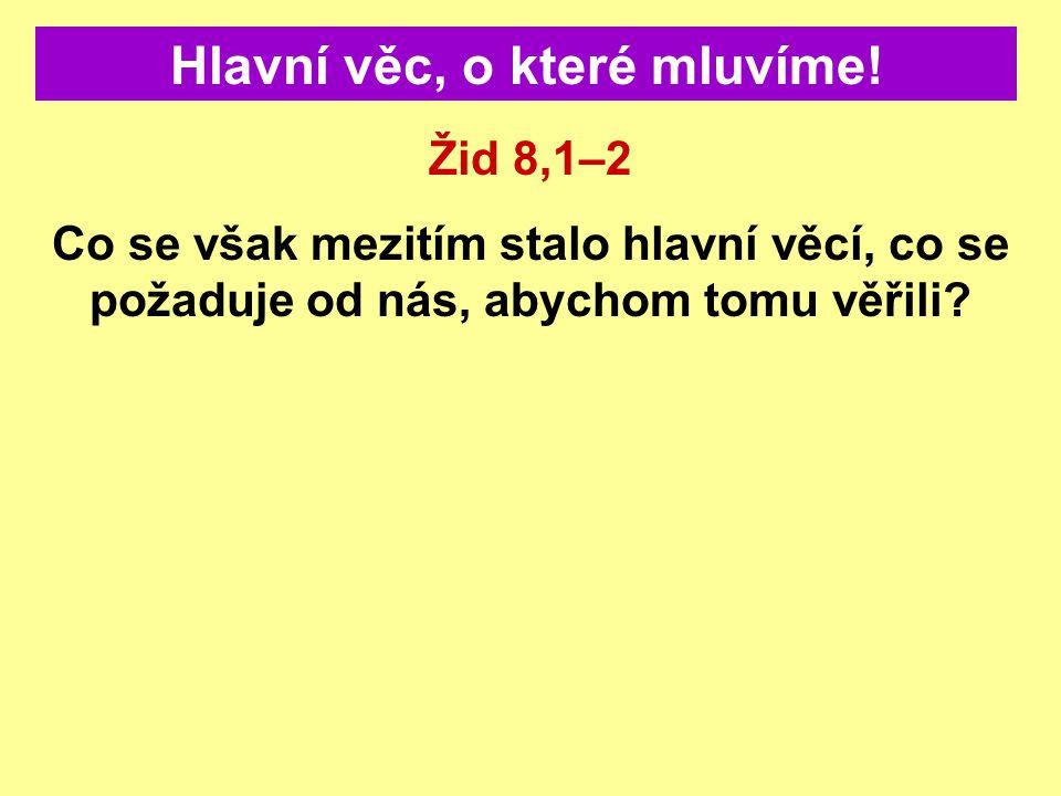 Žádné správné pochopení 2300 večerů + jiter Nevěří ve změnu služby svatého ve svatyni svatých Nevěří, že očištění svatyně z Dan 8,14 znamená vyšetřující soud Žádný vyšetřující soud před Ježíšovým příchodem.