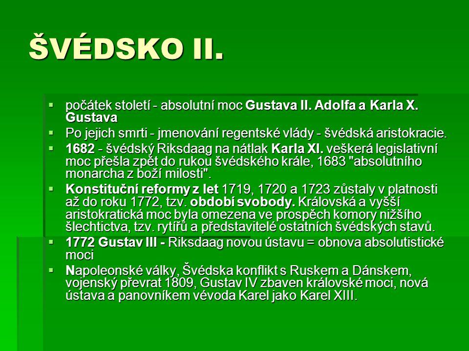 LEGISLATIVNÍ MOC  Dánsko, Folketing, volební práh: 2%  Finsko Eduskunta, volební práh: 0%  Island Althing, volební práh: 0%  Norsko Storting, volební práh: 4%  Švédsko Riksdag, volební práh: 4%