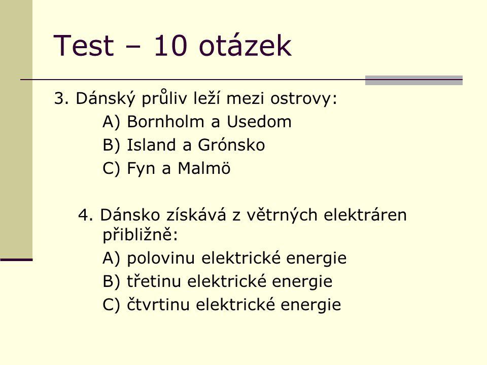 Test – 10 otázek 3.
