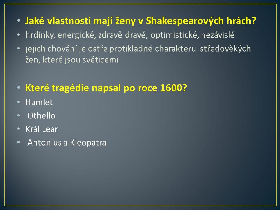 Jaké vlastnosti mají ženy v Shakespearových hrách.