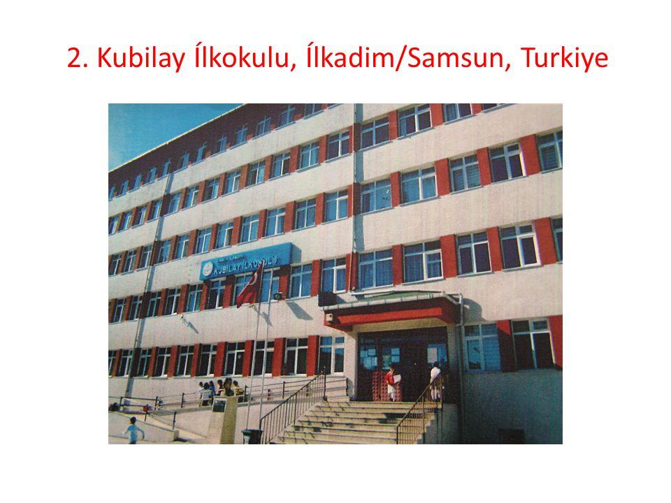 2. Kubilay Ílkokulu, Ílkadim/Samsun, Turkiye