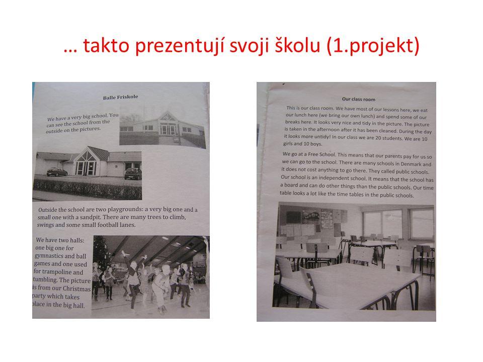 … takto prezentují svoji školu (1.projekt)