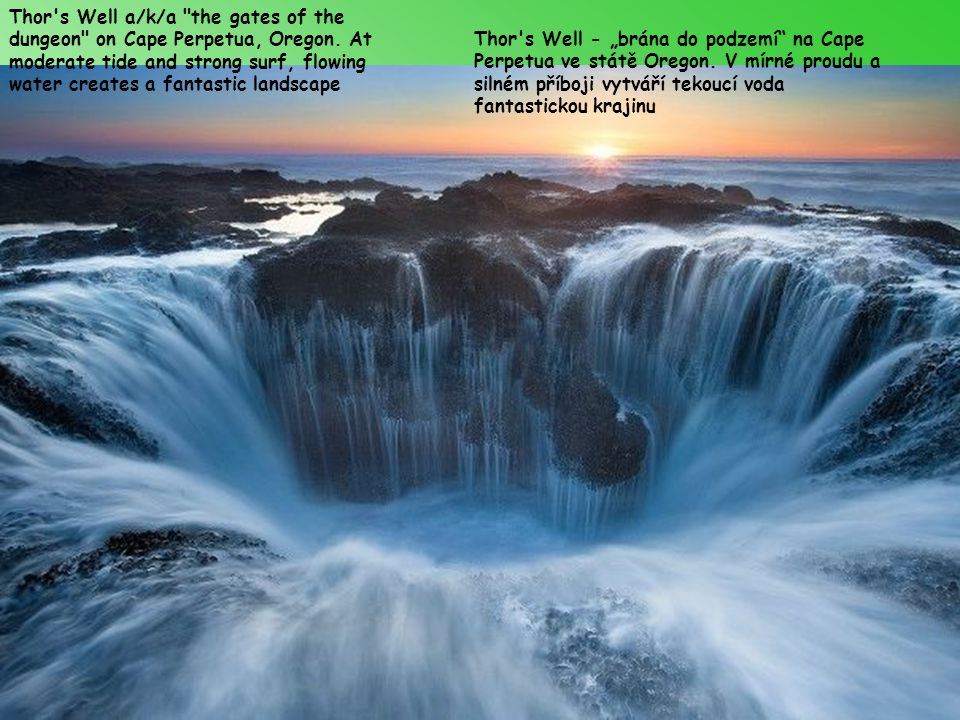 Thor s Well a/k/a the gates of the dungeon on Cape Perpetua, Oregon.