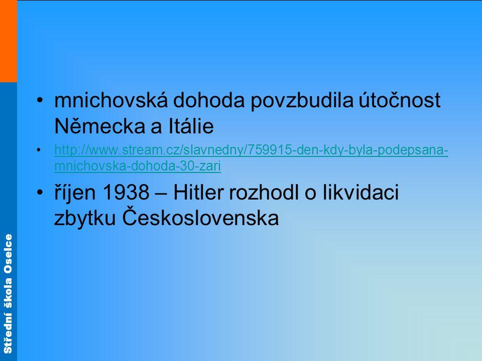 Střední škola Oselce 13.3. 1939 pozval Hitler do Berlína J.