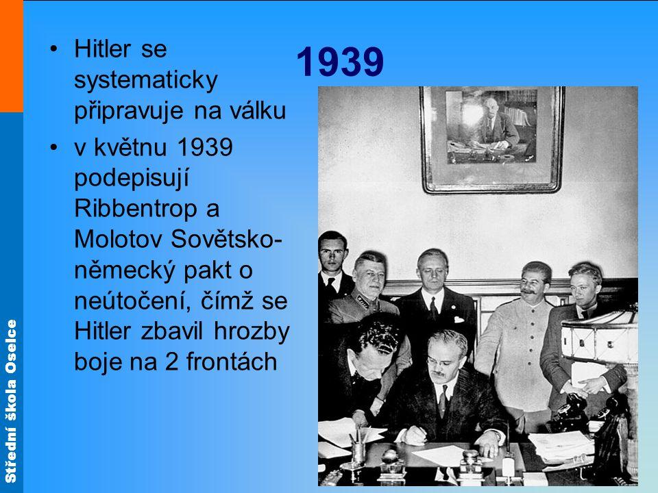 Střední škola Oselce 1.září 1939 přepadla něm. armáda Polsko bez vyhlášení války = začala 2.
