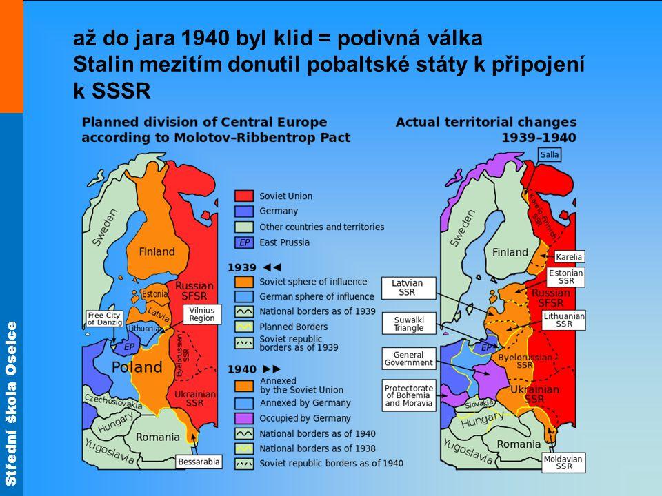 Střední škola Oselce byla rychle osvobozena severní Francie a Němci si začali uvědomovat kritickou situaci=> 20.