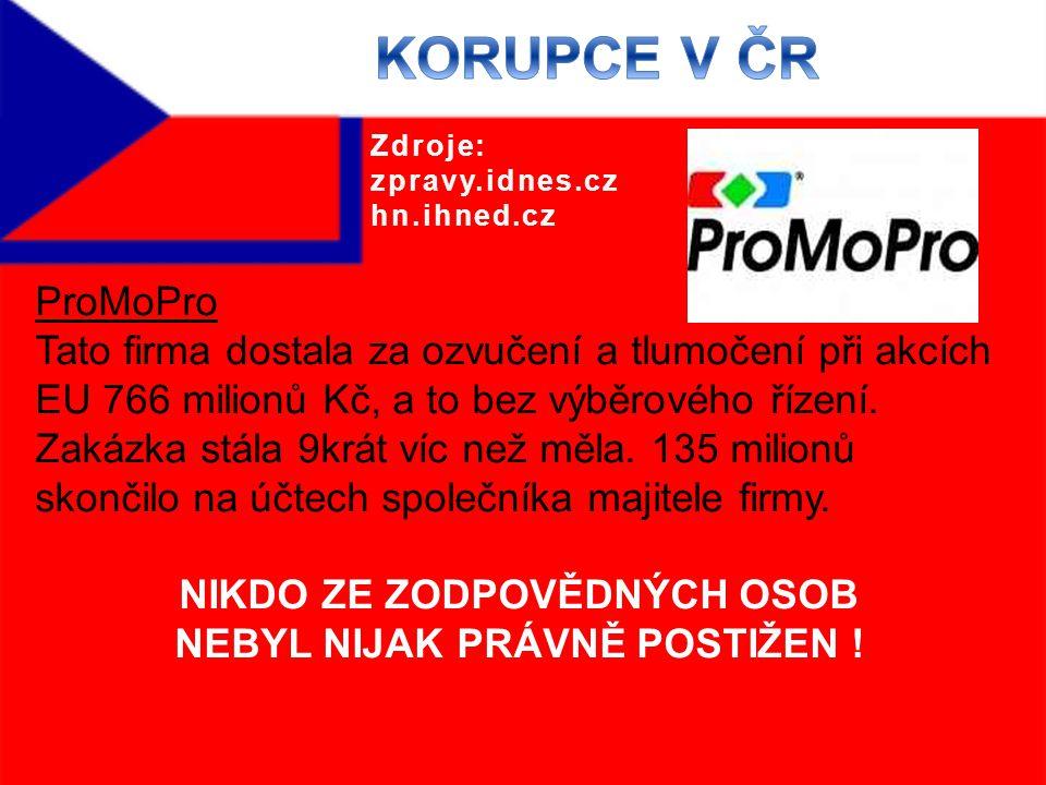 ProMoPro Tato firma dostala za ozvučení a tlumočení při akcích EU 766 milionů Kč, a to bez výběrového řízení.