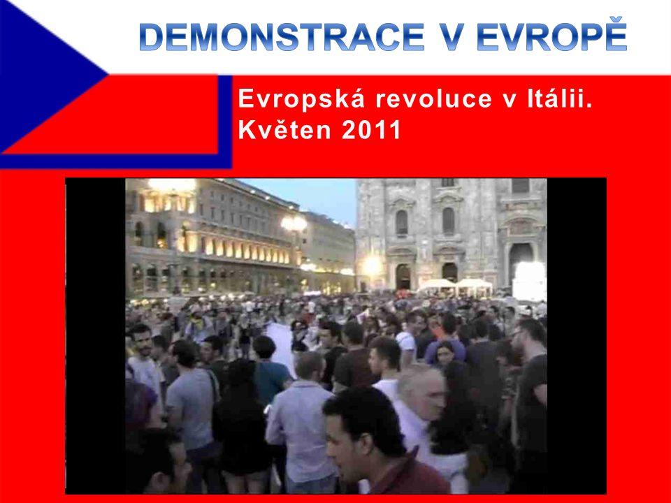 Evropská revoluce v Itálii. Květen 2011
