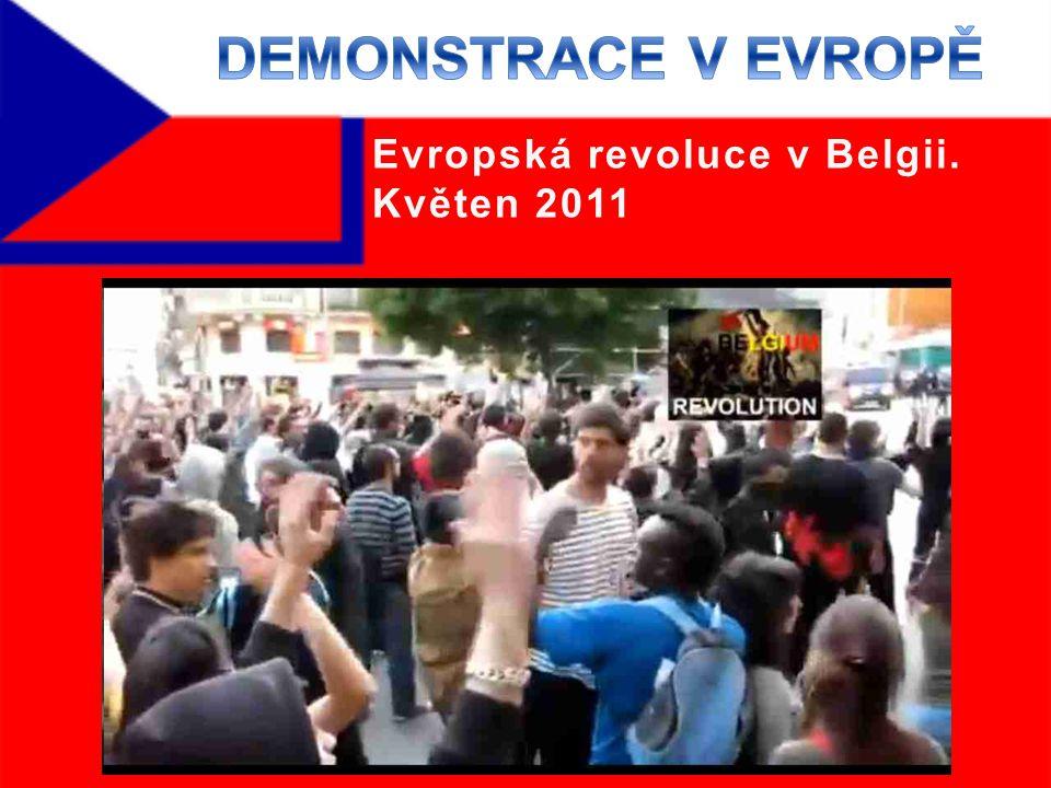 Evropská revoluce v Belgii. Květen 2011