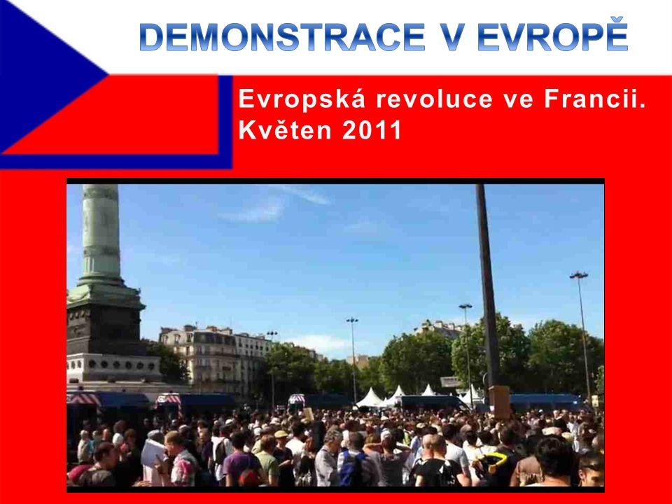 Evropská revoluce ve Francii. Květen 2011
