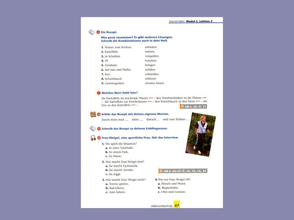 "Kompetence komunikativní Žák se naučí aktivně používat: schaden + D ich finde … slovesa dürfen, müssen; können ( du darfst; du darfst nicht; du darfst keinen, keine, kein) věty s ""weil (warum – weil) pro Tag … brauchen činnosti týkající se vaření (anbraten, würzen, verquirlen, erhitzen...)"