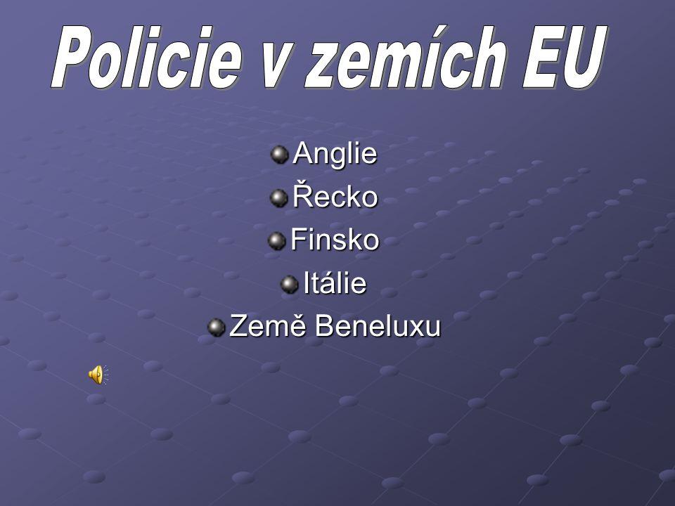 Anglie Řecko Finsko Itálie Země Beneluxu