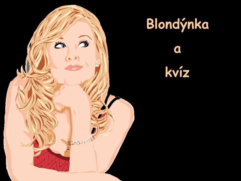 Blondýnka a kvíz