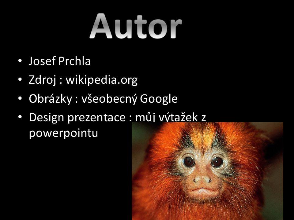 Josef Prchla Zdroj : wikipedia.org Obrázky : všeobecný Google Design prezentace : můj výtažek z powerpointu