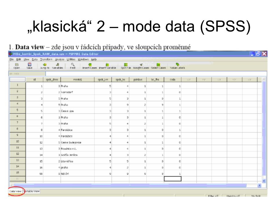 "10 ""klasická 2 – mode data (SPSS)"