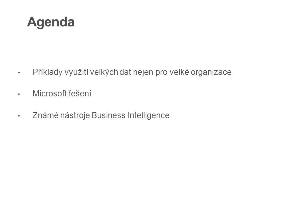 Příklady využití velkých dat nejen pro velké organizace