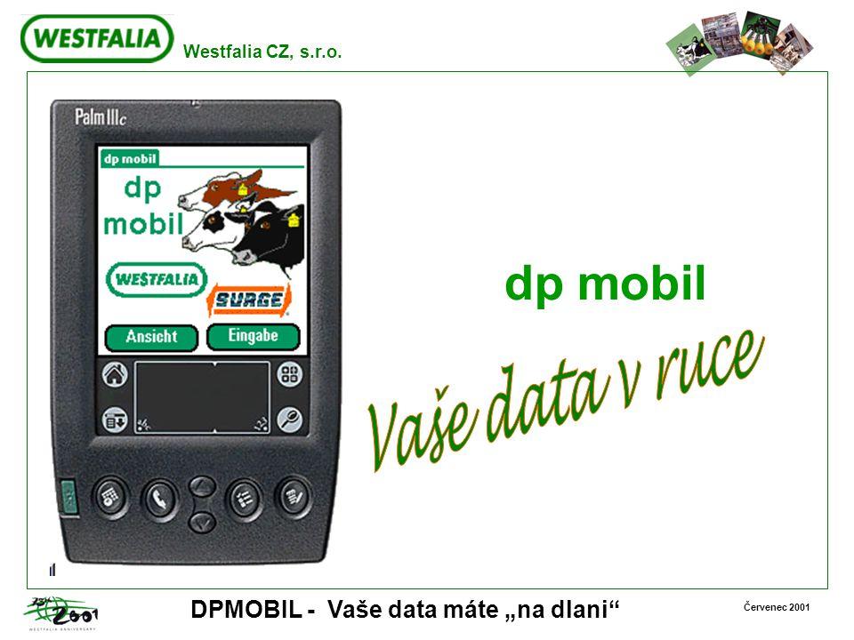 """Westfalia CZ, s.r.o. Červenec 2001 DPMOBIL - Vaše data máte """"na dlani"""" dp mobil"""