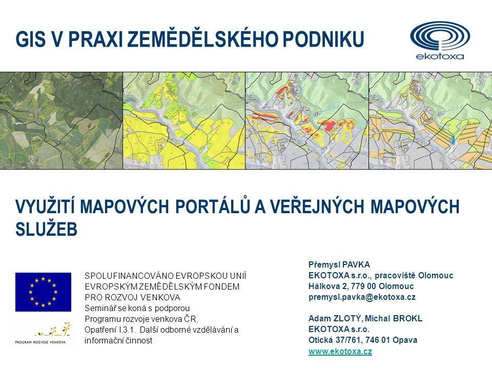 GIS V PRAXI ZEMĚDĚLSKÉHO PODNIKU12 Zdroje geografických dat – WMS služby Syntaxe WMS odkazu - příklady http://geoportal.cenia.cz/wmsconnector/com.esri.wms.Esrimap/cenia_b_ortorgb05 m_sdehttp://geoportal.cenia.cz/wmsconnector/com.esri.wms.Esrimap/cenia_b_ortorgb05 m_sde (Cenia, Geodis, barevná ortofotomapa 2006-2007, 0,5m) http://geoportal.cenia.cz/wmsconnector/com.esri.wms.Esrimap/cenia_II_voj_map http://geoportal.cenia.cz/wmsconnector/com.esri.wms.Esrimap/cenia_II_voj_map (UJEP, rastrové mapy II.