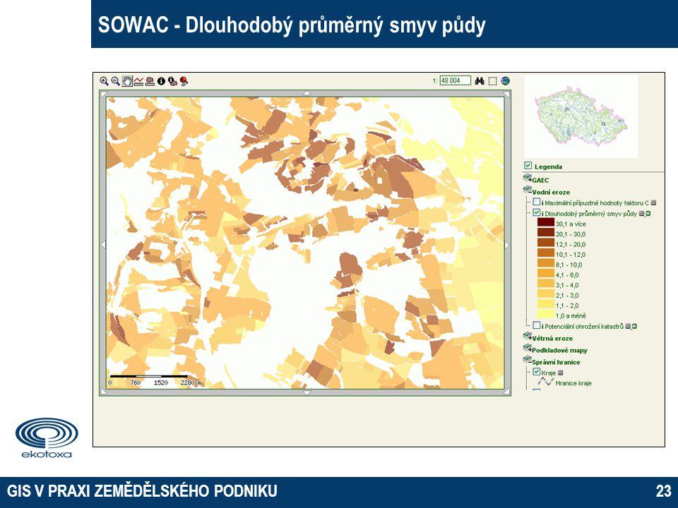 GIS V PRAXI ZEMĚDĚLSKÉHO PODNIKU23 SOWAC - Dlouhodobý průměrný smyv půdy