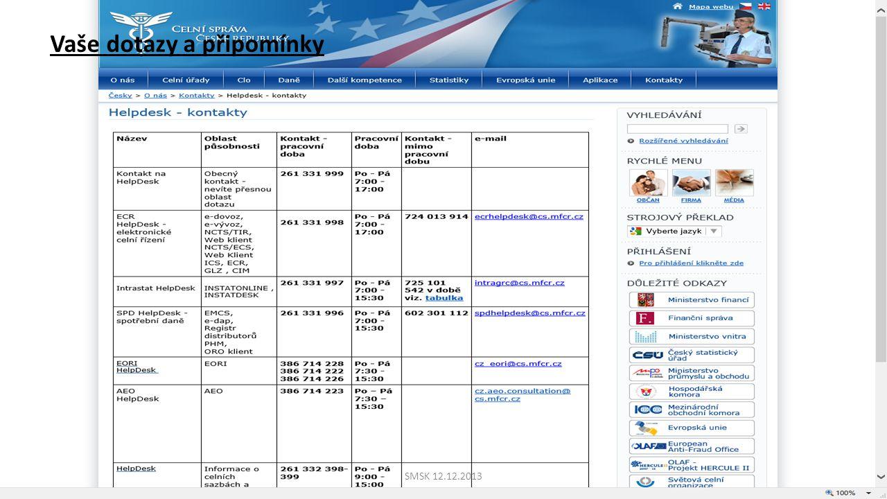 Webovou stránku s informací o nedostupnosti systému umístit na stránkách MF, aby byla v případě nedostupnosti webu CS dostupná pro obchodní veřejnost