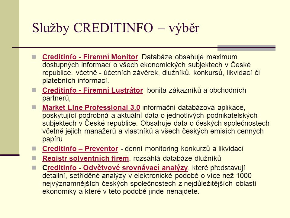 Služby CREDITINFO – výběr Creditinfo - Firemní Monitor.