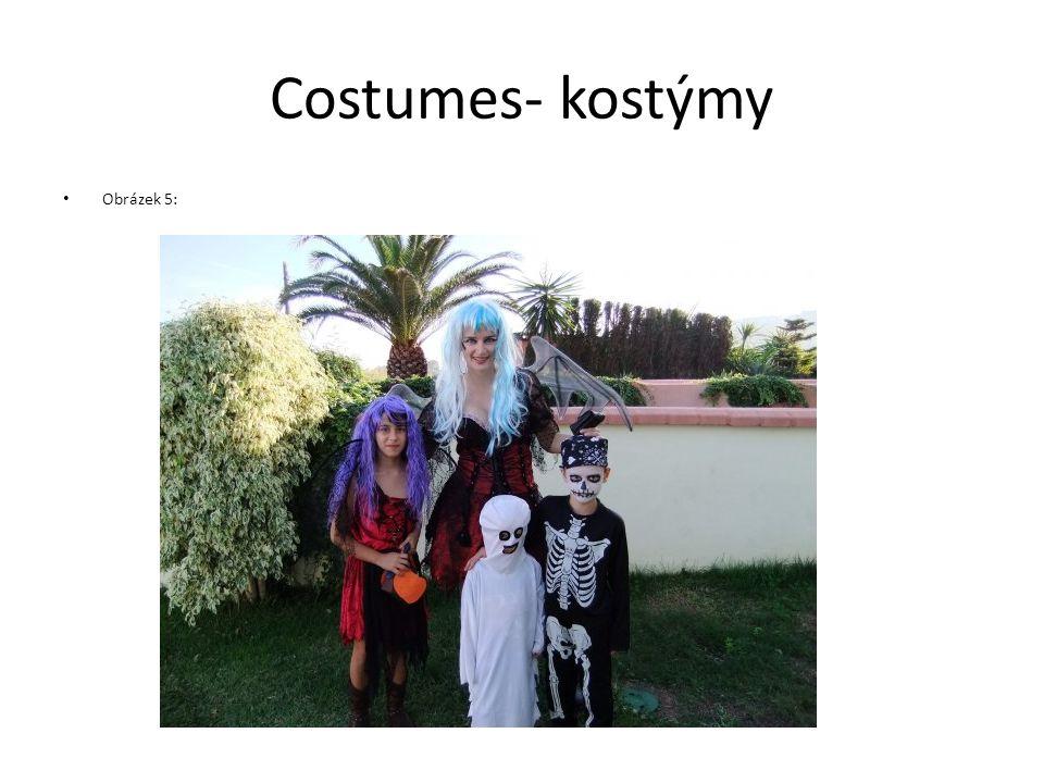 Costumes- kostýmy Obrázek 5: