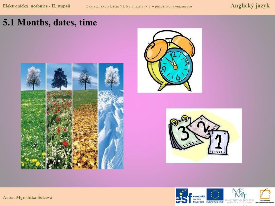 5.1 Months, dates, time Elektronická učebnice - II.