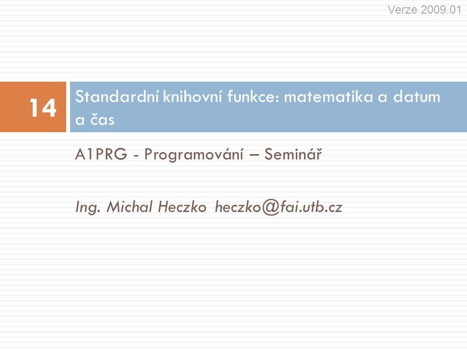 A1PRG - Programování – Seminář Ing.