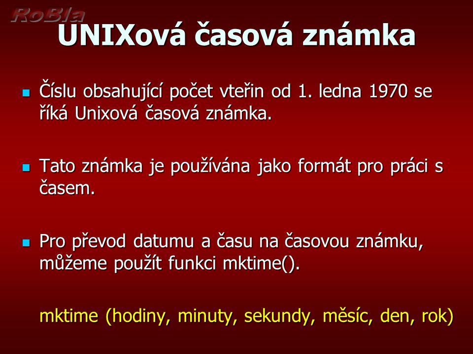 UNIXová časová známka Číslu obsahující počet vteřin od 1.