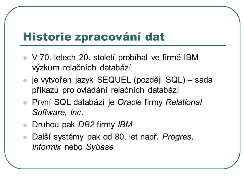 Historie zpracování dat V 70.letech 20.