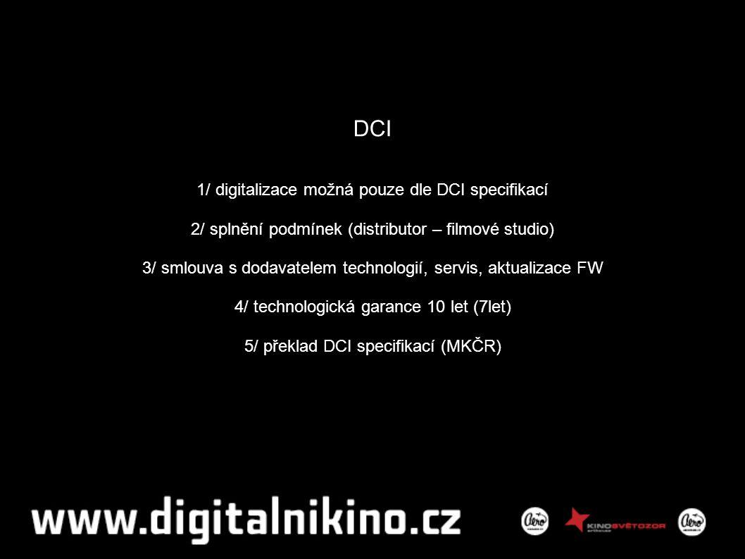 Přehled technologií (uskutečněné prezentace) 1/ projektory (Barco 2K, Christie 2K, Sony 4K, Kinoton 2K) 2/ servery (Dolby, Qube, Sony) 3/ 3D systémy (Dolby, Nuvision, Sony) 4/ dodavatelé (Altei, AV Media, Sony, Xtremecinemas, KES, Kinotechnika)