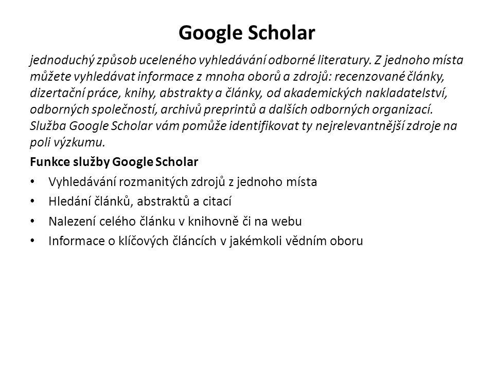 Google Scholar jednoduchý způsob uceleného vyhledávání odborné literatury. Z jednoho místa můžete vyhledávat informace z mnoha oborů a zdrojů: recenzo