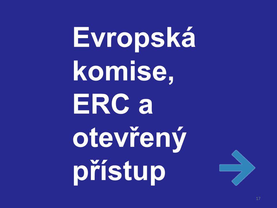 17 Evropská komise, ERC a otevřený přístup