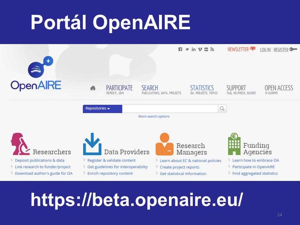 24 Portál OpenAIRE https://beta.openaire.eu/